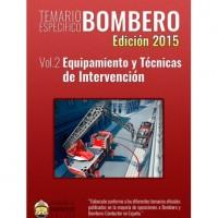 Temario Academia de Bomberos Online. Volumen 2. Equipamiento y Técnicas de Intervención